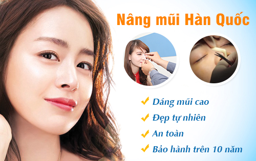 Phẫu thuật nâng mũi hàn quốc cho dáng mũi đẹp tự nhiên